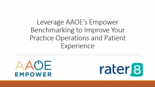 Leverage AAOE's Empower Benchmarking to Improve Your Practice Operations and Patient Experience
